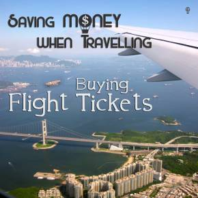 Saving money when travelling… Buying flight tickets