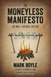 book_the moneyless manifiesto by mark boyle