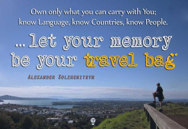 let your memory be your travel bag, quote, inspirational, Auckland, New Zealand