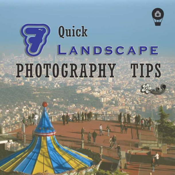 landscape, photography, tips, travel, how to shoot