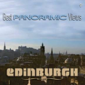 Best Panoramic Views of Edinburgh City