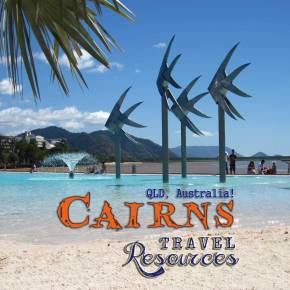 TRAVEL RESOURCES • CAIRNS, QLD, Australia
